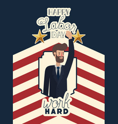 happy labor day card with businessman and usa flag vector image