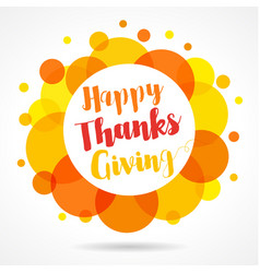 happy thanksgiving day logo vector image