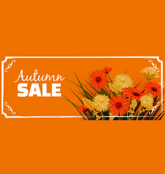 sale autumn flowers fall leaves banner flyers vector image