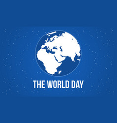 the world day style design vector image vector image