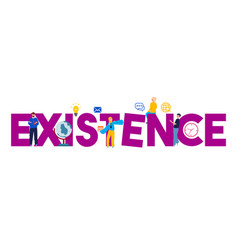 Existence exists concept about digital aspiration vector
