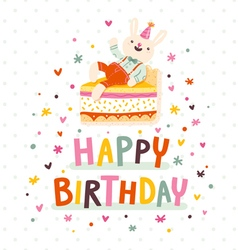 Happy birthday card with bunny and cake vector image vector image
