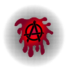 Black anarchy sign with dripping blood splashes vector