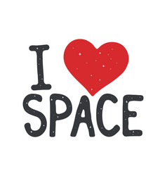I love space label vector