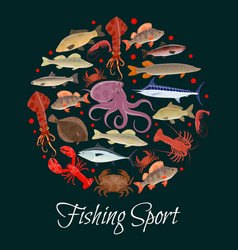 fishing sport poster with circle of seafood fish vector image