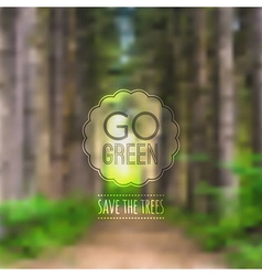 ecological blurred with road trees and labe vector image vector image
