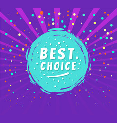 best choice round emblem isolated on purple dots vector image