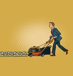 Businessman cuts money like a lawnmower man vector
