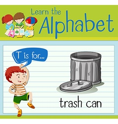 Flashcard alphabet T is for trashcan vector image