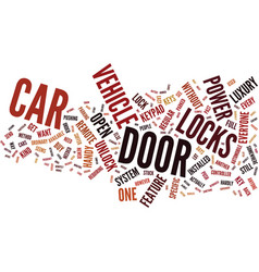 Great features of power door locks text vector