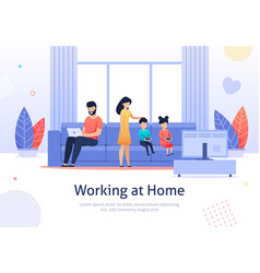 working at home father with family members banner vector image