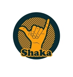 Shaka or hang loose sign gesture vector image