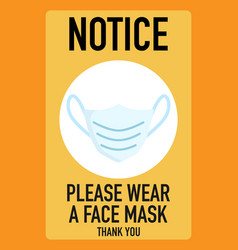 Notice please wear a face mask signage design vector
