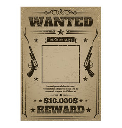 Wanted poster with rough texture vector