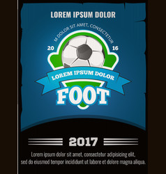 football soccer poster template vector image vector image
