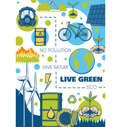 Environment and ecology poster green energy planet vector