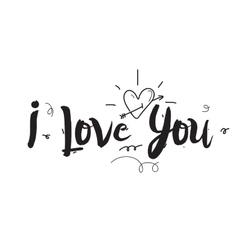 I love you Greeting card with calligraphy vector