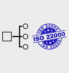 line hierarchy icon and scratched iso 22000 vector image