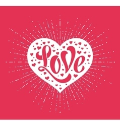 Hand lettering Love in white heart on a red vector image vector image