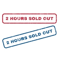 2 Hours Sold Out Rubber Stamps vector image