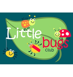 Little bugs club on a green leaf vector image