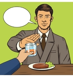Man refuses drink pop art style vector