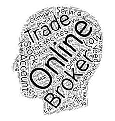 Should You Choose An Online Broker Or An Offline vector image