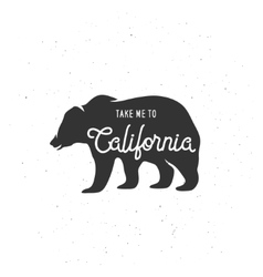 Take me to California t-shirt graphics vector