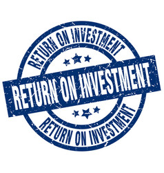 Return on investment blue round grunge stamp vector