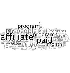 Affiliate programs need affiliates that help vector