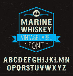 Marine whiskey label font poster vector
