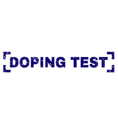 Scratched textured doping test stamp seal between vector