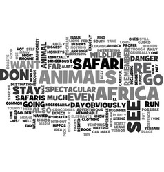 African safaris boast spectacular wildlife text vector