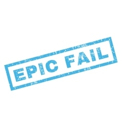 Epic Fail Rubber Stamp vector image