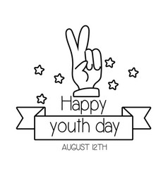Happy youth day lettering with hand peace and love vector