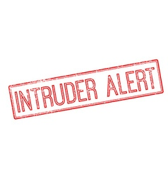 Intruder Alert red rubber stamp on white vector