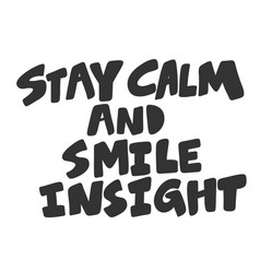 Stay calm and smile insight sticker for social vector