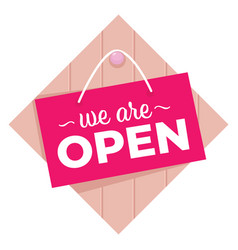 we are open shop or store sign banner vector image