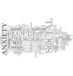 What is social anxiety text word cloud concept vector