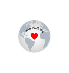 World health day red heart on globe earth vector
