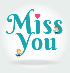 boy and girl sit down on miss you text symbol on vector image