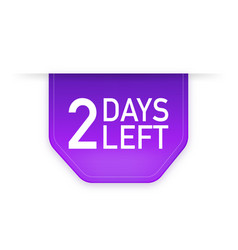 2 days to go poster in flat style vector