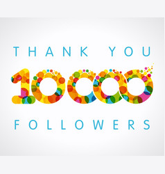 Thank you 10000 followers color numbers vector