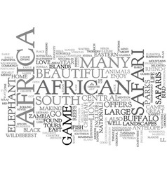 african safaris where to go text word cloud vector image vector image