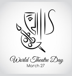 27 march world theatre day greeting card vector
