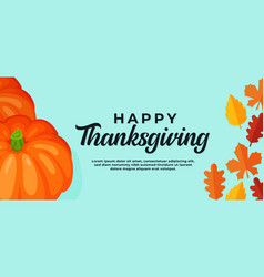 Happy thanksgiving day background pumpkin with vector