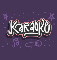 Karaoke hand drawn lettering for poster ad flyer vector