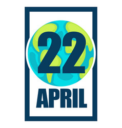 22 april happy earth day logo or greeting card vector image