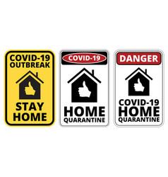 covid19-19 danger signs set vector image