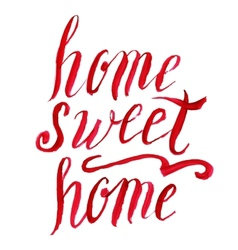 Home sweet home lettering watercolor vector